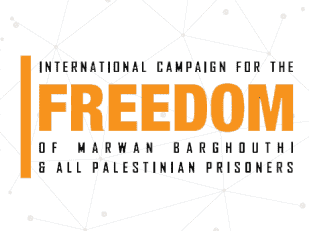 Free Marwan Barghouti and All Palestinian Prisoners